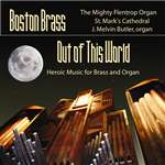 Out of This World - Boston Brass - J. Melvin Butler