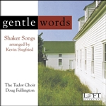 Gentle - Words Tudor Choir - Douglas Fullington