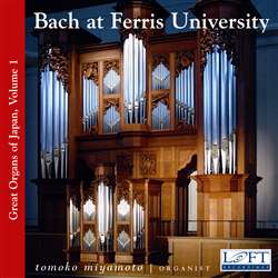 Great Organs of Japan v.1, Bach at Ferris University - Tomoko Miyamoto