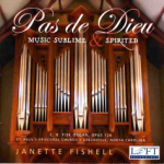 Pas de Dieu: Music Sublime and Spirited - Janette Fishell