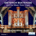 Buxtehude and the Mean Tone Organ - Hans Davidsson