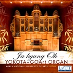 Ja kyung Oh plays the Yokota/GOArt organ of Seoul, Korea
