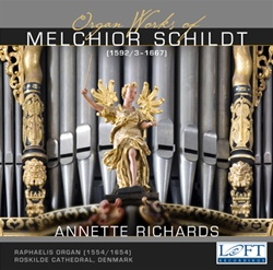 Organ Works of Melchior Schildt-Annette Richards