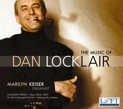 The Music of Dan Locklair - Marilyn Keiser