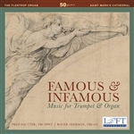 Famous and Infamous Music for Trumpet and Organ / Sautter, Sherman