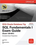 OCA Oracle Database 11g SQL Fundamentals I Exam Guide