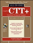 CompTIA CTT+ Certification All-in-One Exam Guide - COMING SOON