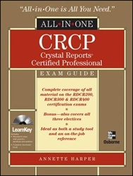 CRCP Crystal Reports Certified Professional All-in-One