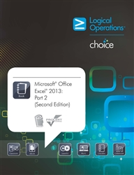 Microsoft Office Excel 2013: Part 2 (Second Edition) Student Electronic Courseware