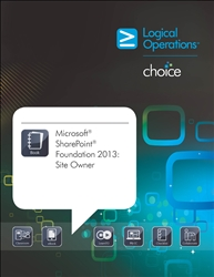 Microsoft SharePoint Foundation 2013: Site Owner Student Print Courseware
