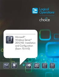 Windows Server 2012 R2: Installation and Configuration (Exam 70-410) Student Electronic Courseware