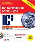 Internet Core and Computing IC3 Certification Global Standard 3 Study Guide