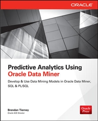 Predictive Analytics Using Oracle Data Miner