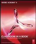 Adobe Acrobat X Classroom in a Book, 1/e