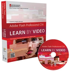 Adobe Flash Professional CS6: Learn by Video: Core Training in Rich Media Communication