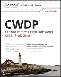 CWDP Certified Wireless Design Professional Official Study Guide: Exam PW0-250