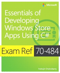 Exam Ref 70-484 Essentials of Developing Windows Store Apps using C# (MCSD)