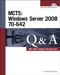 MCTS: Windows Server 2008 70-642 Q&A