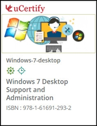 Windows 7 Desktop Support and Administration Courseware