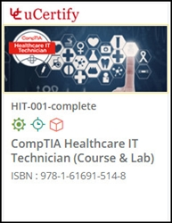 CompTIA Healthcare IT (HIT-001) Lab and Courseware