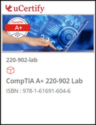 CompTIA A+ 220-902 Exam Lab