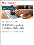 IC3 GS4 Computing Fundamentals (Exam 1) Lab
