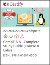 CompTIA A+ Complete (901 & 902) Exams Lab and Courseware