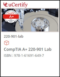 CompTIA A+ 220-901 Exam Lab