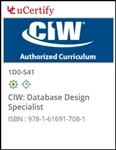 CIW: Database Design Specialist (1D0-541) Courseware