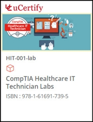 CompTIA Healthcare IT (HIT-001) Lab
