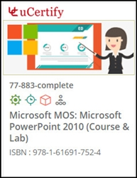 MOS: Microsoft PowerPoint 2010 (77-883) Lab and Courseware