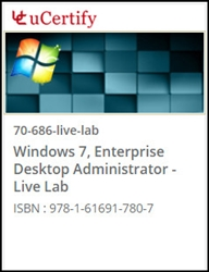 Windows 7 Enterprise Desktop Administrator (70-686) Live Lab