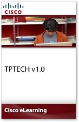 Cisco Certified Technician Supporting Cisco TelePresence Systems Devices (TPTECH) v1.0