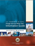 Information Guide to the Foreign Service Officer Selection Process
