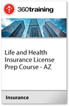 Life and Health Insurance License Prep Course - AZ