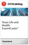 Texas Life and Health Exam4Caster (R)