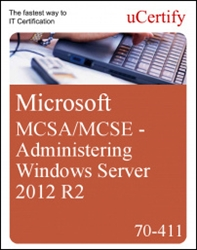 MCSA/MCSE - Administering Windows Server 2012 R2