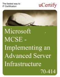MCSE Implementing an Advanced Server Infrastructure Test Prep
