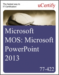 MOS: Microsoft PowerPoint 2013