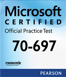 70-697: Configuring Windows Devices Microsoft Official Practice Test