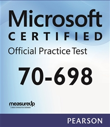 70-698: Installing and Configuring Windows 10 Microsoft Official Practice Test