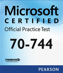 70-744: Securing Windows Server 2016 Microsoft Official Practice Test