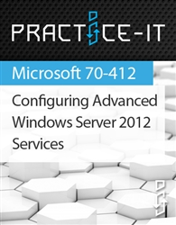 Configuring Advanced Windows Server 2012 Services Practice Lab