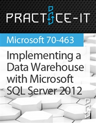 Implementing a Data Warehouse with Microsoft SQL Server 2012 Practice Lab