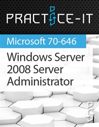 Windows Server 2008, Server Administrator Practice Lab