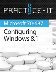 Configuring Windows 8.1 Practice Lab