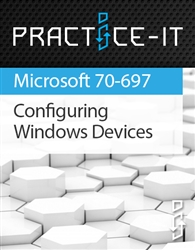 Configuring Windows Devices in Windows 10 (70-697) Practice Lab