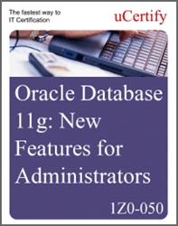 Oracle Database 11g: New Features for Administrators