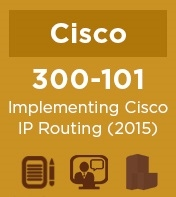 Cisco Practice Exam for 300-101 NetCert: Implementing Cisco IP Routing (2015)