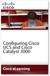 Configuring Cisco UCS and Cisco Catalyst 3000